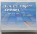 Christ's Object Lessons on CD
